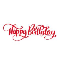 Happy birthday hand drawn text phrase calligraphy vector