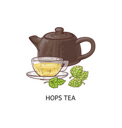 hops tea - cup and teapot with healthy yellow vector image