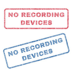 no recording devices textile stamps vector image