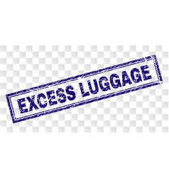 Scratched excess luggage rectangle stamp vector