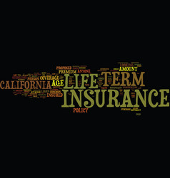 Term life insurance for californians text vector