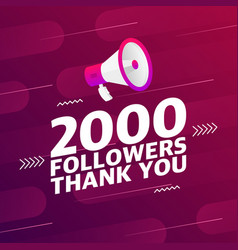 Megaphone with 2000 followers banner vector