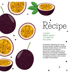Passion fruit recipe template bright summer food vector