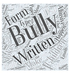 What is Bullying Word Cloud Concept vector