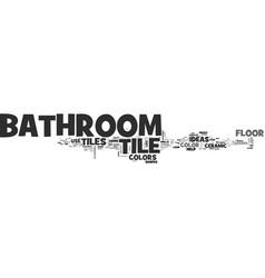 Bathroom tile ideas for bathroom floor tile text vector