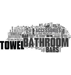 Bathroom towel bars and accessories text word vector