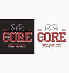 core denim graphics for slogan t shirt new york vector image