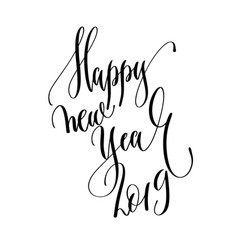 happy new year 2019 - hand lettering inscription vector image