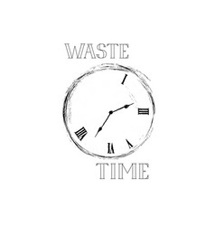 waste time sign concept doodle retro watch dial vector image