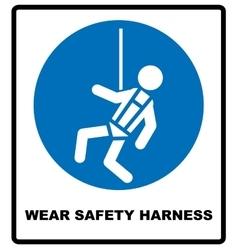 Wear safety harness sign vector image