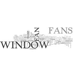 Window fan text word cloud concept vector
