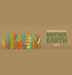international earth day banner of paper leaves vector image