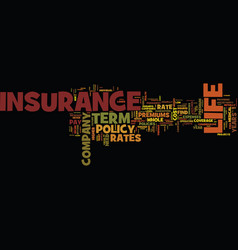 Term life insurance rates text background word vector