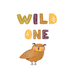 wild one - fun hand drawn nursery poster with vector image