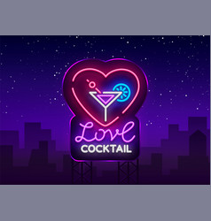 Cocktail logo in neon style love cocktail neon vector