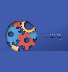 creative thinking concept paper cut cog wheel vector image
