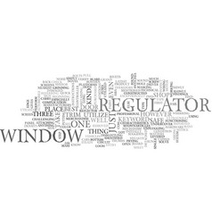 Window regulator text word cloud concept vector