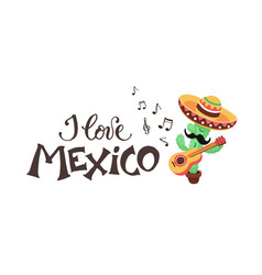 I love mexico cactus vector