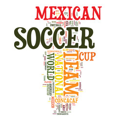 Mexican soccer text background word cloud concept vector