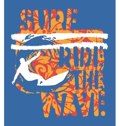 Ride the wave surf vector