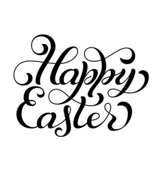 hand lettering happy easter and bow vector image