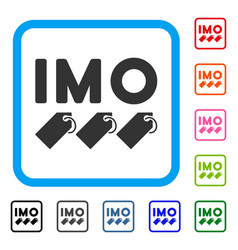 Imo tags framed icon vector