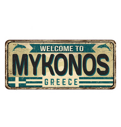 welcome to mykonos vintage rusty metal sign vector image