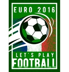 Euro 2016 football championship background with vector image vector image