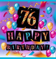 happy birthday 76 years anniversary vector image