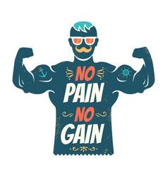 no pain no gain vector image