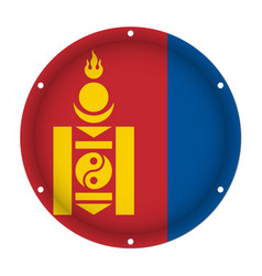 Round metallic flag of mongolia with screw holes vector