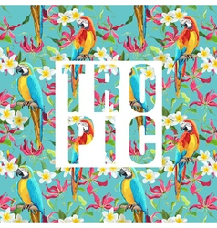 Tropical Flowers and Parrot Bird Exotic Background vector image