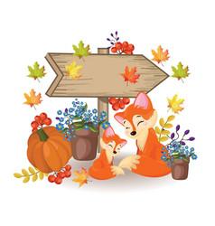 Wooden sign a cute fox pumpkin and flowers fall vector