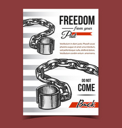 Freedom from past jail advertising poster vector