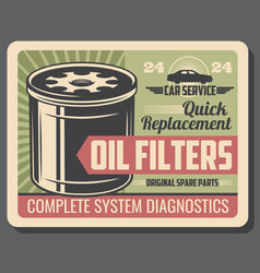 Oil filters retro poster for car repair service vector
