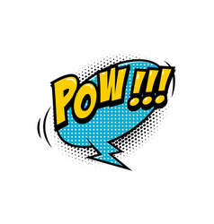 pow comic style phrase with speech bubble vector image