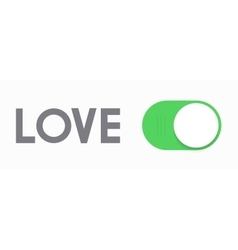 Modern concept love and slider button vector