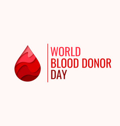 world blood donor day - red paper cut blood drop vector image vector image