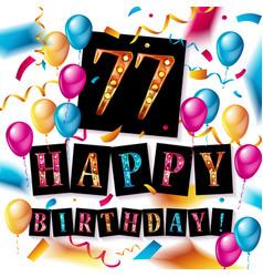 77 years anniversary happy birthday vector