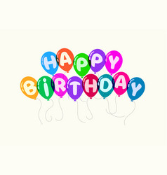 colorful flying balloons and happy birthday text vector image