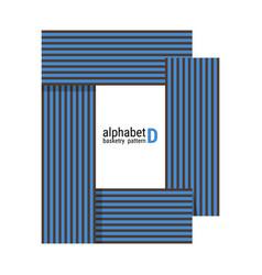 D - unique alphabet design with basketry pattern vector