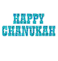 Happy chanukah typography with mosaic texture vector