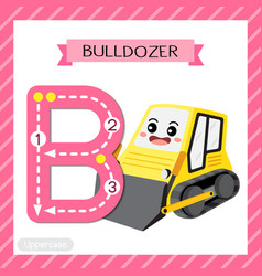 Letter b uppercase tracing bulldozer vector