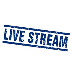 Square grunge blue live stream stamp vector