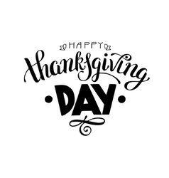 Happy Thanksgiving Day black and white handwritten vector image vector image