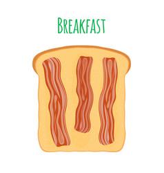 toast with bacon cartoon flat style vector image