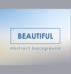 beautiful light blue blur background boken vector image