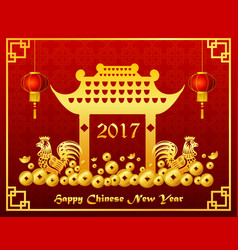 Happy chinese new year with golden gate and rooste vector