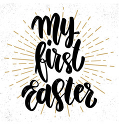 my first easter text lettering phrase for poster vector image