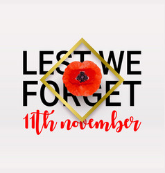 Remembrance day poppy banner card lest we forget vector
